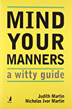 Mind Your Manners: A Witty Guide