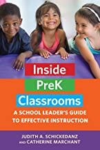Inside PreK Classrooms: A School Leader's Guide to Effective Instruction