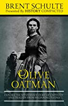 Olive Oatman: Explore The Mysterious Story of Captivity and Tragedy from Beginning to End