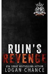 Ruin's Revenge: Diamond Kings MC Kindle Edition