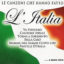 Le canzoni che hanno fatto l'Italia (Va Pensiero - Torna a Surriento - Bella Ciao)