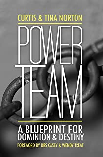 Power Team (A Blueprint For Dominion & Destiny)