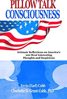 Pillow Talk Consciousness: Intimate Reflections on America's 100 Most Interesting Thoughts and Suspicions (English Edition)