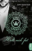 King's Legacy - Halt mich fest: Roman (Bartenders of New York 3) (German Edition)