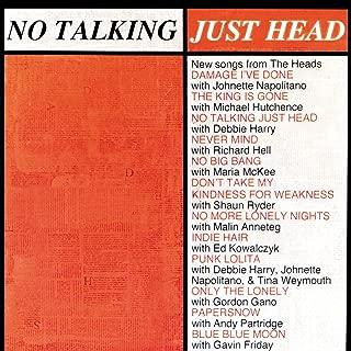 No Talking Just Head