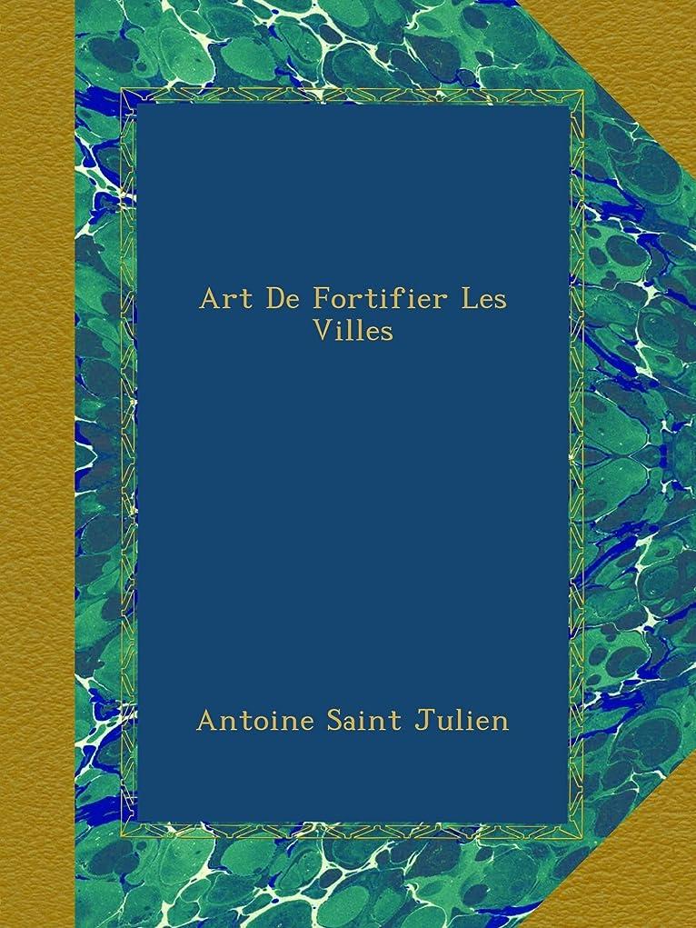 過ち浸食人に関する限りArt De Fortifier Les Villes