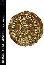 Romolo Augusto. L'ultimo Cesare (Historia Romana Vol. 2)