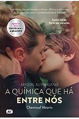 A química que há entre nós (Chemical Hearts) (Portuguese Edition) Kindle Edition
