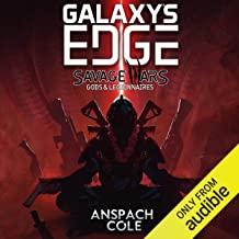 Gods & Legionnaires: Galaxy's Edge: Savage Wars, Book 2
