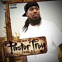 Best pastor troy greatest hits Reviews