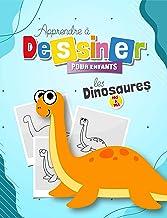 Apprendre a dessiner pour enfants: Comment dessiner les dinosaures pas à pas