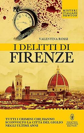 I delitti di Firenze (eNewton Saggistica)