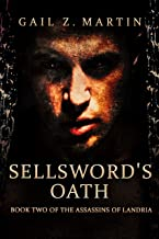Sellsword's Oath (Assassins of Landria Book 2)