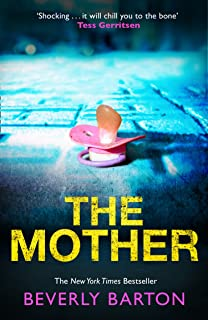 The Mother: An absolutely gripping crime thriller