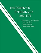 The Complete Official MGB: 1962-1974