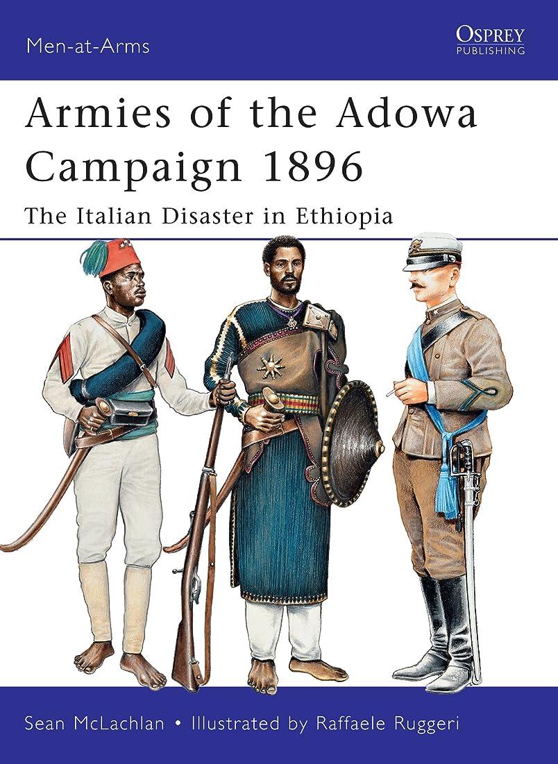 最大化するカップル略語Armies of the Adowa Campaign 1896: The Italian Disaster in Ethiopia (Men-at-Arms Book 471) (English Edition)