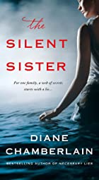 Cover image of The Silent Sister by Diane Chamberlain