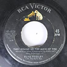 Elvis Presley 45 RPM They Remind Me Too Much of You / One Broken Heart For Sale
