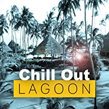 Chill Out Lagoon – Blue Lagoon, Chill Out Music, Lost in the Sea, Balearic Waves, Summer Dreams, Holiday, Calm Ocean, Blue Wave