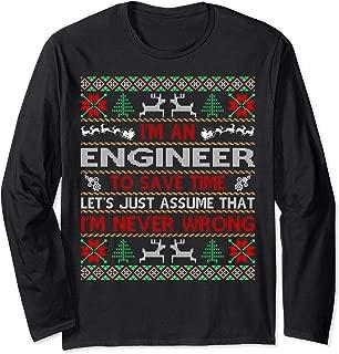 Engineer Save Time Never Wrong Christmas Ugly Sweater Shirt