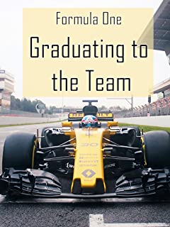 Formula One: Graduating to the Team