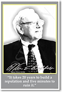 Warren Buffet - It Takes 20 Years to Build a Reputation and Five Minutes to Ruin It. - Classroom Poster