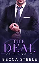 The Deal: A Fake Relationship / Friends to Lovers Office Romance (London Suits Book 0)