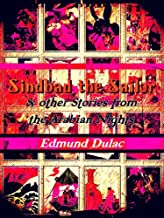 Sindbad the Sailor & Other Stories from The Arabian Nights (Illustrations)