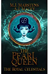 The Pearl Queen (The Royal Celestials Book 4) Kindle Edition