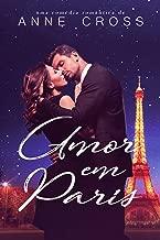 Amor em Paris: Uma comédia romântica.