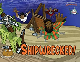 Shipwrecked!: The adventures of Paul the Apostle (4) (Defenders of the Faith)