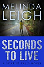 Best Seconds to Live (Scarlet Falls) Reviews