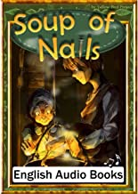 Soup of Nails(クギのスープ・英語版): きいろいとり文庫 その32
