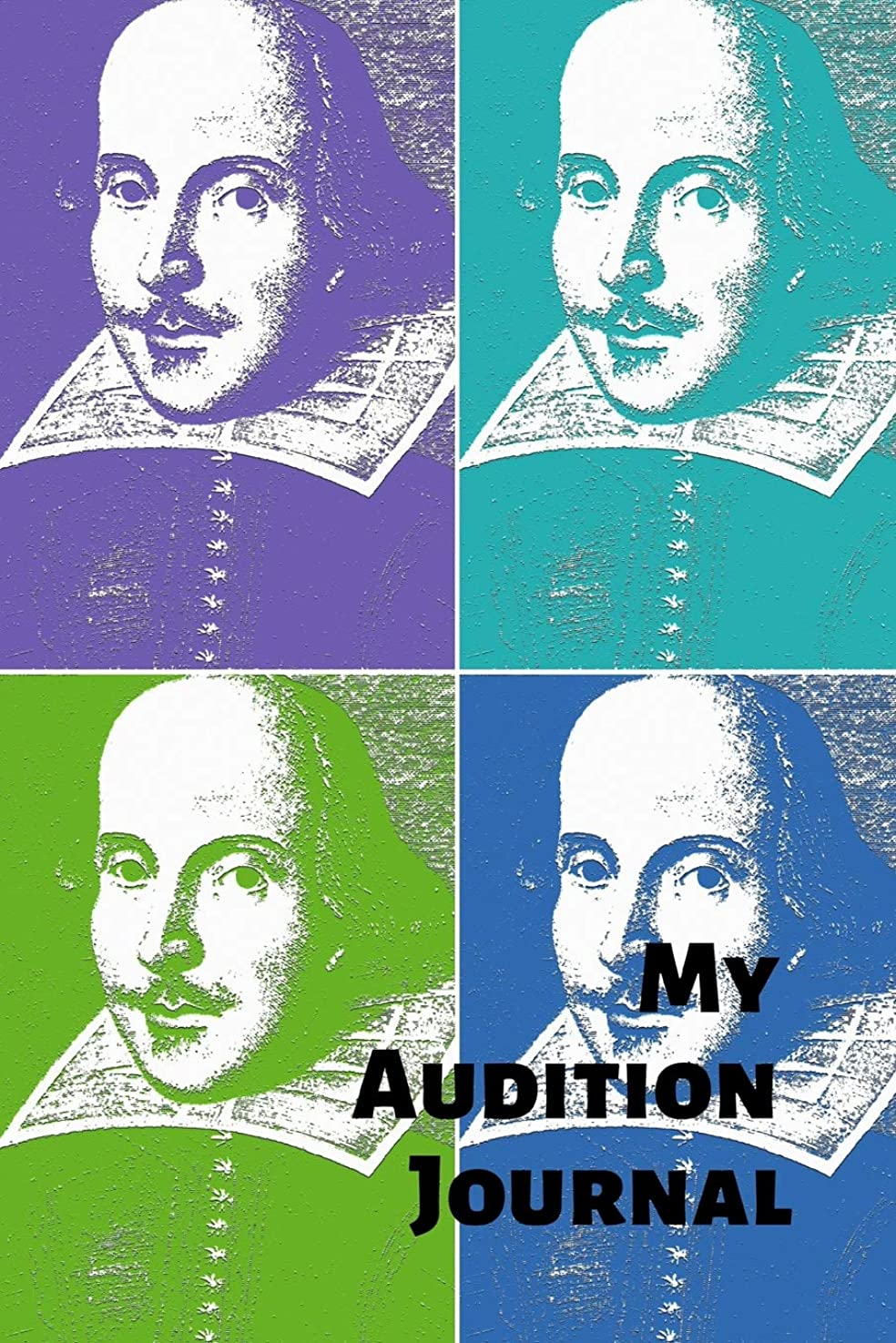 My Audition Journal: Keeping Track of Auditions, Call-backs, Monologues and more for actors