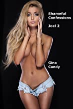 Shameful Confessions: Joel 2 (Mini Candy Book 178)