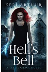 Hell's Bell (The Lizzie Grace Series Book 2) Kindle Edition