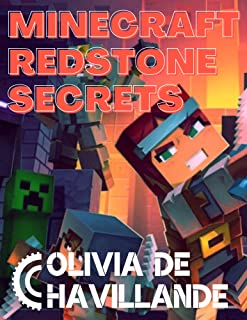 MINECRAFT REDSTONE SECRETS: The Ultimate mining guide with special tricks to make you enjoy the game (An Unofficial Minecr...