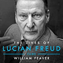 The Lives of Lucian Freud: Fame 1968-2011