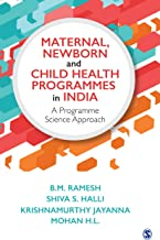 Maternal, Newborn and Child Health Programmes in India: A Programme Science Approach