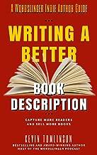 Writing a Better Book Description (Wordslinger 2)