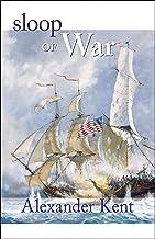 Sloop of War: The Richard Bolitho Novels (The Bolitho Novels Book 4)
