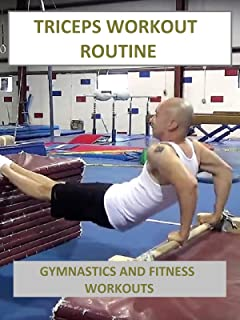 Triceps Workout Routine - Gymnastics and Fitness Workouts