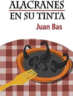 Alacranes en su tinta (Spanish Edition)