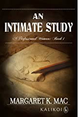 An Intimate Study (A Professional Woman Book 1) Kindle Edition