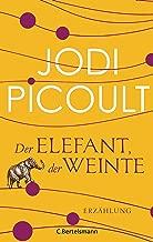 Der Elefant, der weinte: Erzählung (Kindle Single) (German Edition)