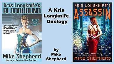 Kris Longknife's Bloodhound & Assassin: A Duology (Kris Longknife Short Stories Book 9)