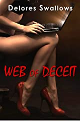 Web of Deceit: Cheating Online Kindle Edition