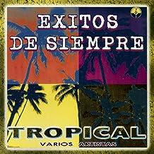 Exitos de Siempre Tropical (Cumbia de los 70s y 80s de Bolivia)