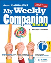 About Mathematics: My Weekly Companion Primary 1 Book B