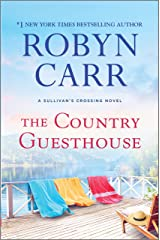 The Country Guesthouse: A Sullivan's Crossing Novel Kindle Edition